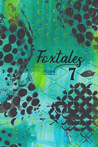 Foxtales 7
