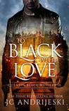 To Black With Love: A Quentin Black Paranormal Mystery Romance