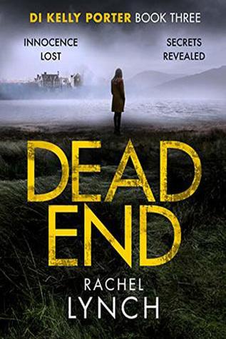 Dead End (DI Kelly Porter #3)