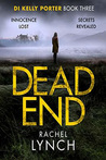 Dead End (DI Kelly Porter #3)