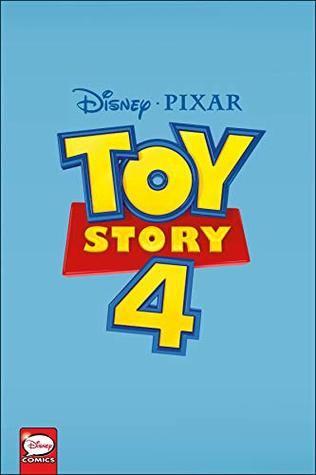 Disney·PIXAR Toy Story 4 (Graphic Novel) (Disney-Pixar Toy Story 4)