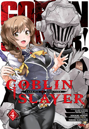 Goblin Slayer 4 (Goblin Slayer Manga, #4)