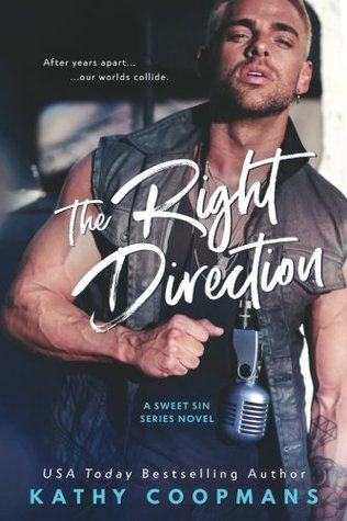 The Right Direction (Sweet Sin Series) (Volume 1)