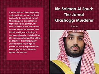 Bin Salman Al Saud: The Jamal Khashoggi Murderer