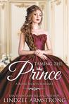 Taming the Prince (Royal Secrets #1)