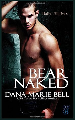 Bear Naked (Halle Shifters) (Volume 3)