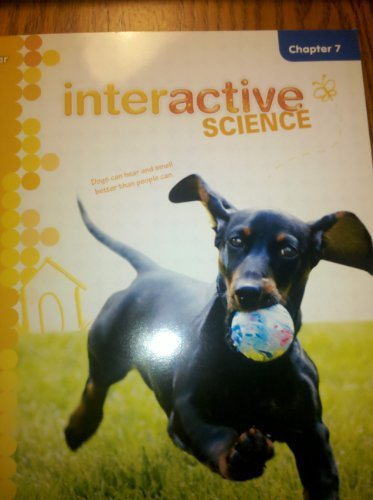 Teacher's Edition and Resource, Interactive Science Grade 1, Chapter 7