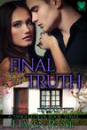 Final Truth by Haven Rose