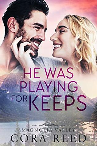 He was Playing for Keeps (Magnolia Valley, #4)