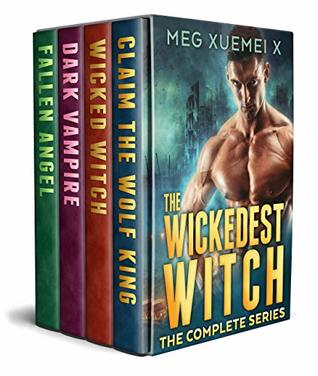 The Wickedest Witch - The Complete Series (Wickedest Witch 0.5-3)