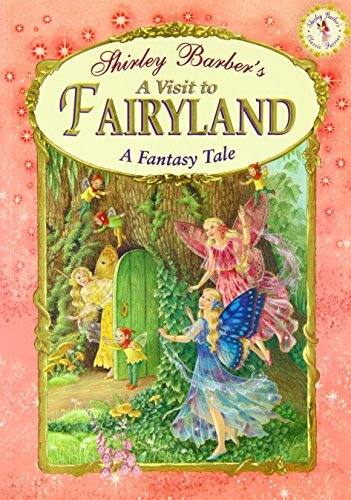 A Visit to Fairyland (Classic Fairies Story Books)