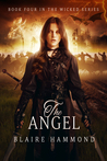The Angel (Wicked, #4)