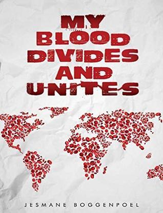 My Blood Divides and Unites.