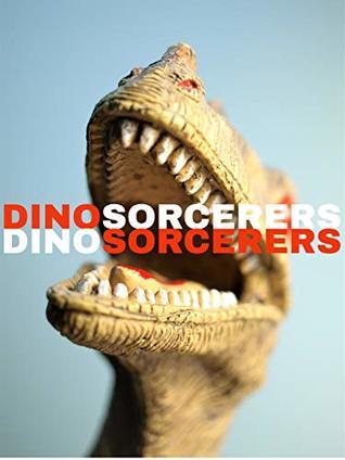 Dinosorcerers by Nathan Milner