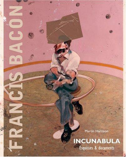 Incunabula : Esquisses et documents