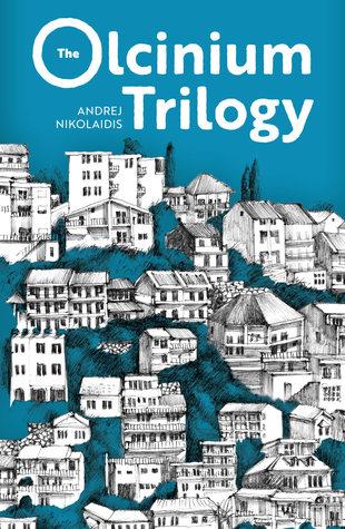 The Olcinium Trilogy