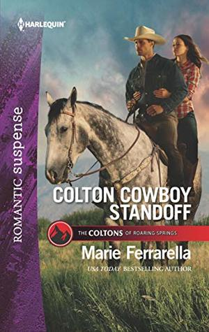 Colton Cowboy Standoff (The Coltons of Roaring Springs)