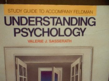 Understanding Psychology: Study Guide To Accompany Feldman