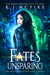 Fates Unsparing (The Souls Untethered Saga #2)
