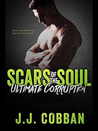 Scars Of The Soul (Ultimate Corruption)