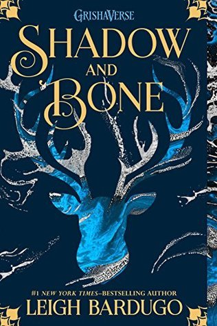 Shadow and Bone (Shadow and Bone, #1)