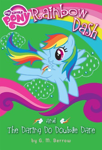 My Little Pony: Rainbow Dash and the Daring Do Double Dare (My Little Pony