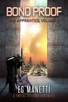 Bond Proof: The Apprentice, Volume 7 (The Twelve Systems Chronicles #7)