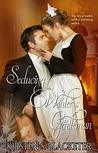 Seducing Winter's Gentleman (Thieves of Winter Book 4)