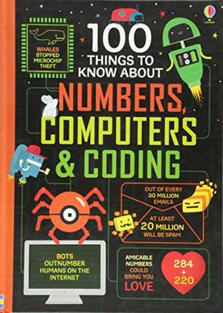 100 THINGS TO KNOW ABOUT COMPUTERS AND CODING