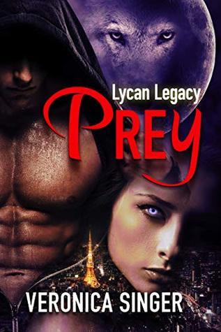 Lycan Legacy - Prey
