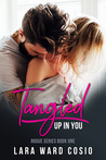 Tangled Up In You (Rogue Series, #1)