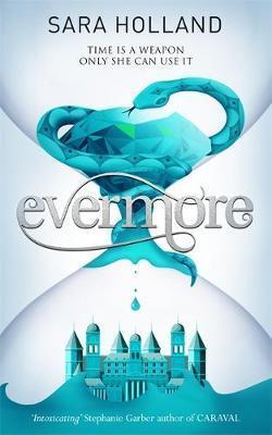 Evermore (Everless #2)