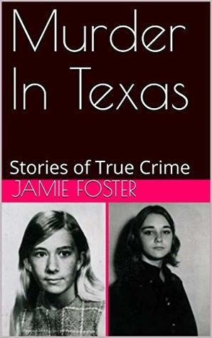Murder In Texas: Stories of True Crime