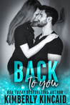 Back to You (Remington Medical, #1)