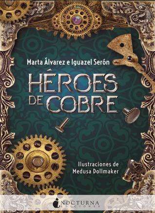 Resultado de imagen de portada héroes de cobre marta