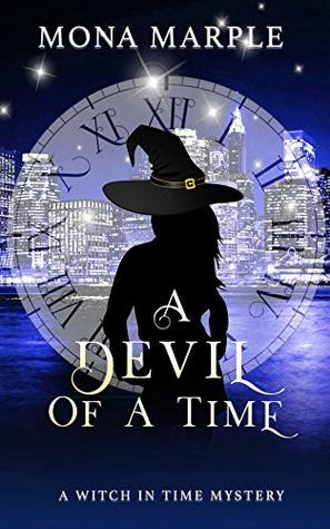 A Devil of a Time (A Witch In Time Book 2)