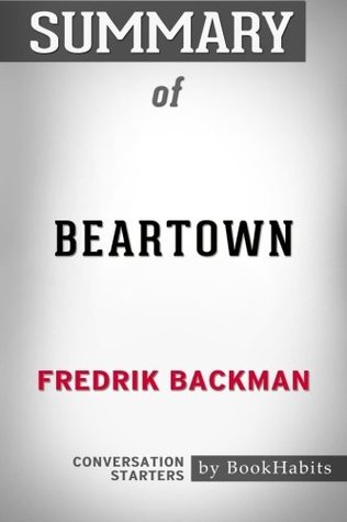 Summary of Beartown by Fredrik Backman | Conversation Starters