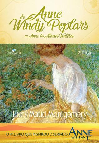 Anne de Windy Poplars (Anne of Green Gables, #4)