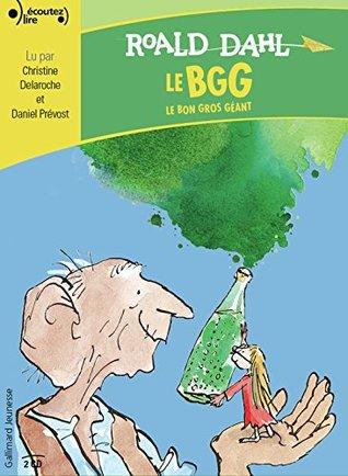 Ecoutez Lire - le Bgg - le Bon Gros Géant