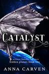 Catalyst (Hidden Planet #2)