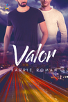 Valor by Karrie Roman