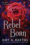 Rebel Born (Secondborn, #3)