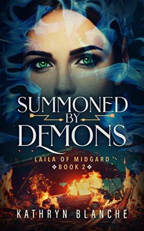 Summoned by Demons (Laila of Midgard Book 2)