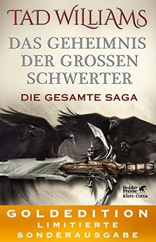 Das Geheimnis der Großen Schwerter. Die gesamte Saga: GOLDEDITION – Limitierte Sonderausgabe