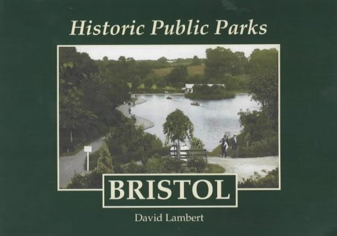Historic Public Parks: Bristol