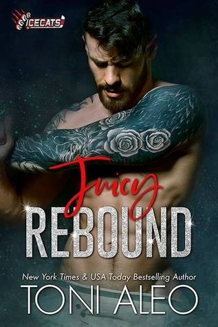 Juicy Rebound (IceCats, #1)