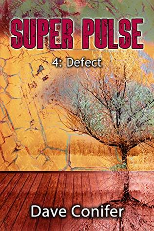 Defect (Super Pulse Book 4)