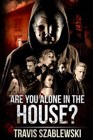 Are You Alone in the House? (The Baby Doll Murders Book 1)