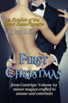 First Christmas (Nature of Desire, #7.3)