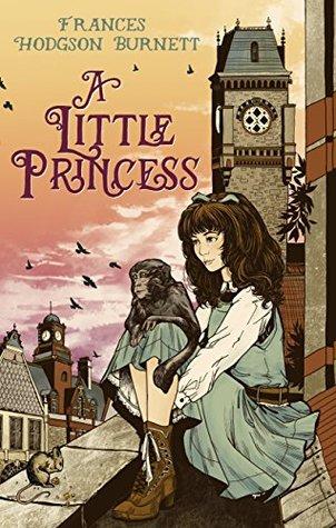 A Little Princess (Virago Modern Classics Book 69)